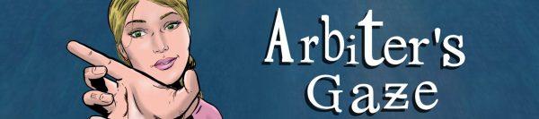 Arbiter's Gaze