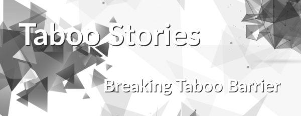 Breaking Taboo Barrier