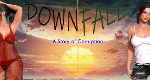 Downfall: A Story Of Corruption
