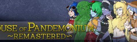 House of Pandemonium ~Remastered~