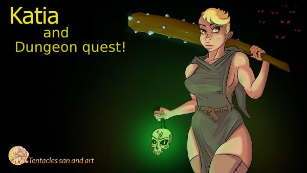 Katia and Dungeon Quest!