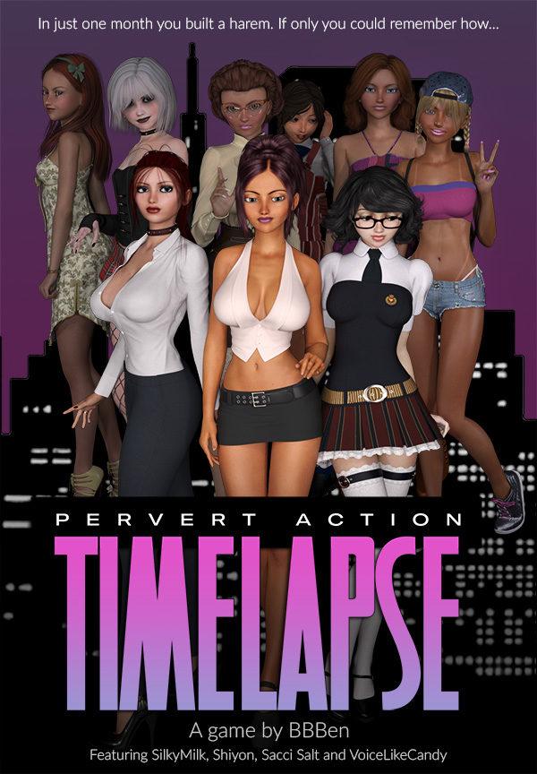 Pervert Action: Timelapse