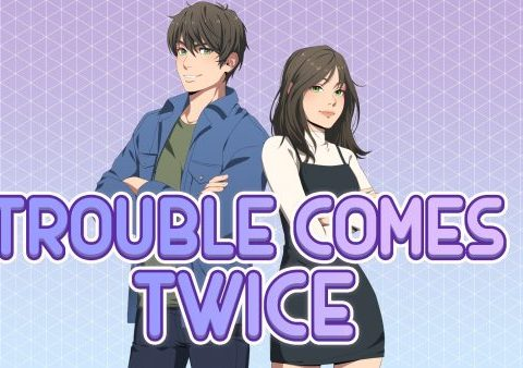 Trouble Comes Twice